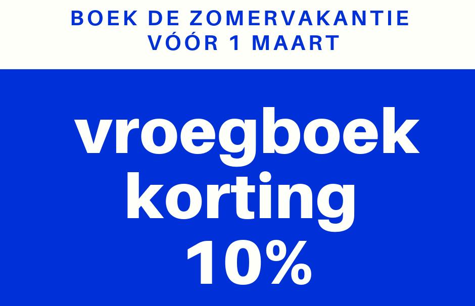 Zomervakantie vroegboekkorting 10% vóór 1 maart